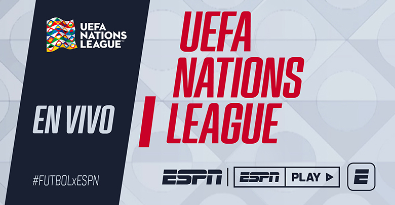UEFA Nations League encabeza la agenda de #FUTBOLxESPN