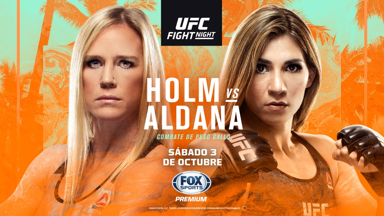 UFC: HOLM vs ALDANA por FOX Sports Premium